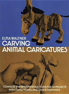 Image for Carving Animal Caricatures (Dover Woodworking)
