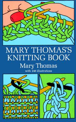 Mary Thomas's Knitting Book, Thomas, Mary