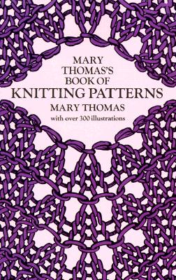 Image for Mary Thomas's Book of Knitting Patterns (Dover Knitting, Crochet, Tatting, Lace)