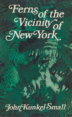 Image for Ferns of the Vicinity of New York
