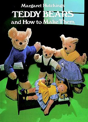 Image for Teddy Bears and How to Make Them