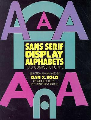 Image for Sans-Serif Display Alphabets: 100 Complete Fonts (Picture Archives)