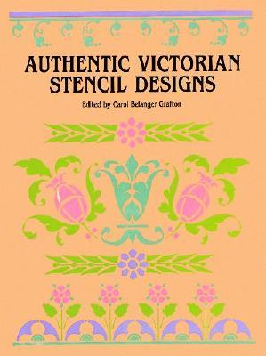 Image for Authentic Victorian Stencil Designs (Dover Pictorial Archive)
