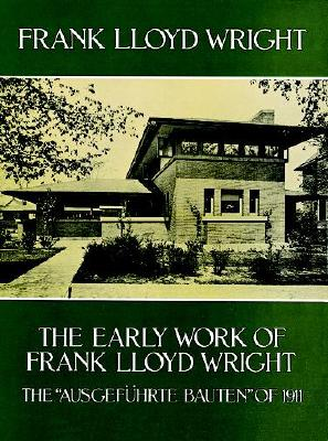 Image for The Early Work of Frank Lloyd Wright