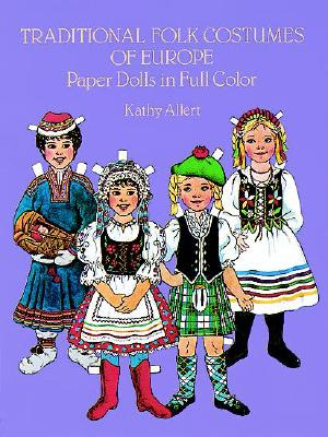 Image for Traditional Folk Costumes of Europe Paper Dolls in Full Color