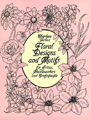 "Image for ""Floral Designs and Motifs for Artists, Needleworkers and Craftspeople"""