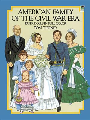 Image for American Family of the Civil War Era Paper Dolls in Full Color