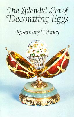 Image for The Splendid Art of Decorating Eggs