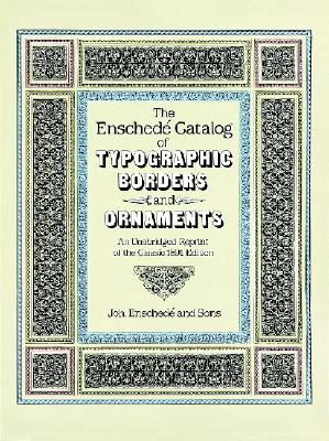 Image for Enschede Catalog of Typographic Borders and Ornaments: An Unabridged Reprint of