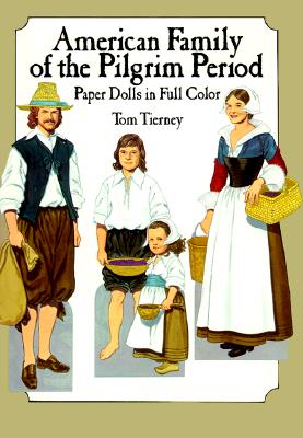 American Family of the Pilgrim Period Paper Dolls in Full Color