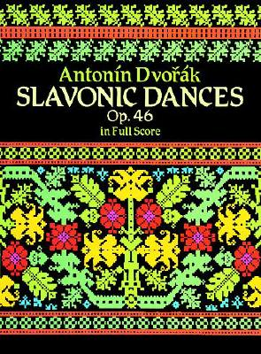 Image for Slavonic Dances, Op. 46 in Full Score