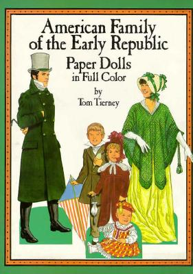 Image for American Family of the Federal Period Paper Dolls in Full Color