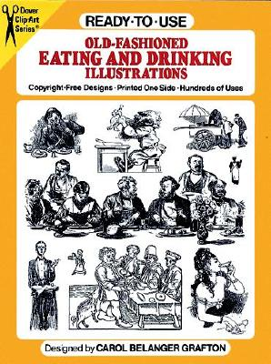 Image for OLD FASHIONED EATING AND DRINKING ILLUSTRATIONS