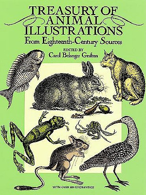 Image for Treasury of Animal Illustrations: From Eighteenth-Century Sources