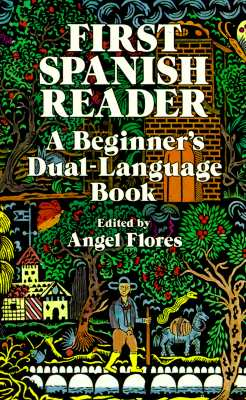 Image for First Spanish Reader: A Beginner's Dual-Language Book (Beginners' Guides) (English and Spanish Edition)