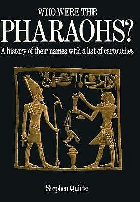 Image for Who Were the Pharaohs?: A History of Their Names With a List of Cartouches