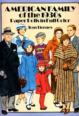 Image for American Family of the 1930s Paper Dolls in Full Color