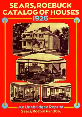 Image for Sears, Roebuck Catalog of Houses, 1926: Small Houses of the Twenties - An Unabridged Reprint