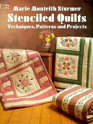 Image for STENCILED QUILTS : TECHNIQUES  PATTERNS