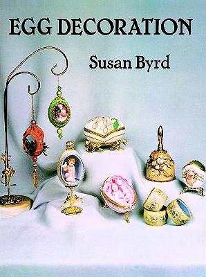 Egg Decoration, Byrd, Susan