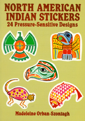 Image for North American Indian Stickers: 24 Pressure-Sensitive Designs (Dover Stickers)