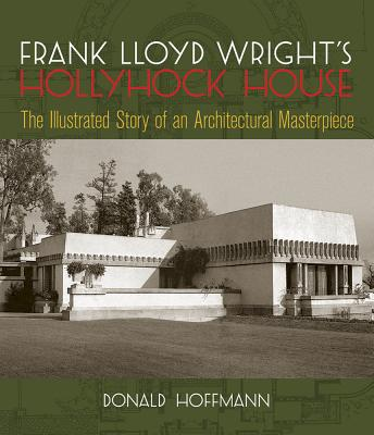 Image for FRANK LLOYD WRIGHT'S HOLLYHOCK HOUSE