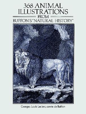 Image for 368 Animal Illustrations from Buffon's 'Natural History' (Dover Pictorial Archive Series)