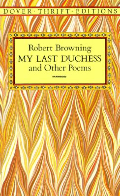 Image for My Last Duchess and Other Poems (Dover Thrift Editions)