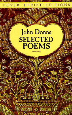 """Selected Poems (Dover Thrift Editions), """"Donne, John"""""""