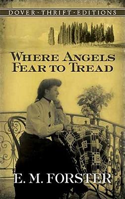Image for Where Angels Fear to Tread (Dover Thrift Editions)