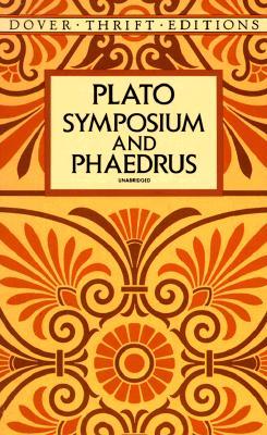 Symposium and Phaedrus (Dover Thrift Editions), Plato