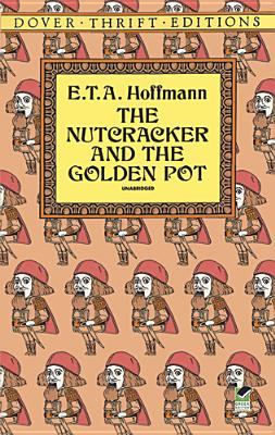Image for NUTCRACKER AND THE GOLDEN POT UNABRIDGED
