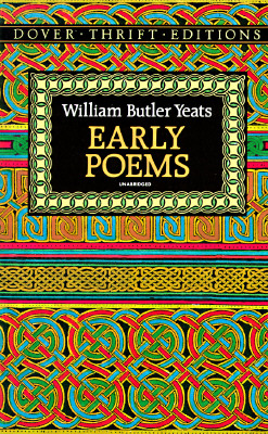 Early Poems (Dover Thrift Editions), William Butler Yeats