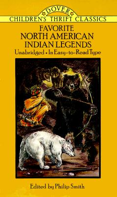 Image for Favorite North American Indian Legends (Dover Children's Thrift Classics)