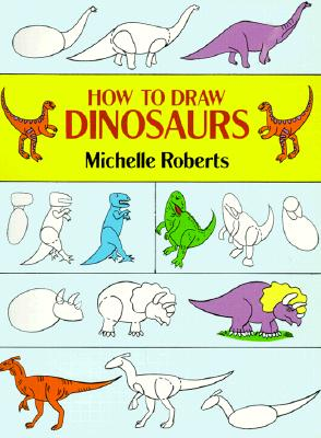 Image for How to Draw Dinosaurs (How to Draw (Dover))