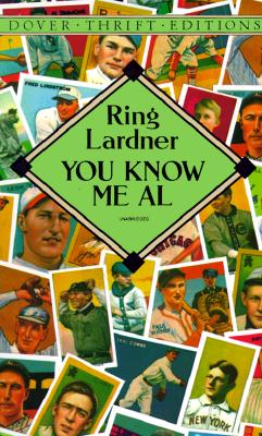 You Know Me Al (Dover Thrift Editions), Lardner, Ring