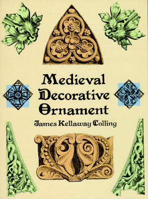 Image for Medieval Decorative Ornament (Dover Pictorial Archive Series)