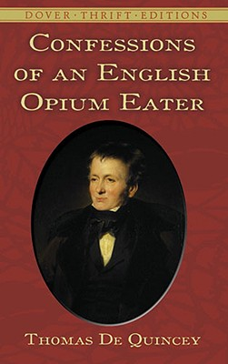 Image for Confessions of an English Opium-Eater (Thrift Editions Ser.)