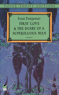 Image for First Love and the Diary of a Superfluous Man (Dover Thrift Editions)