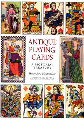 Image for Antique Playing Cards: A Pictorial History