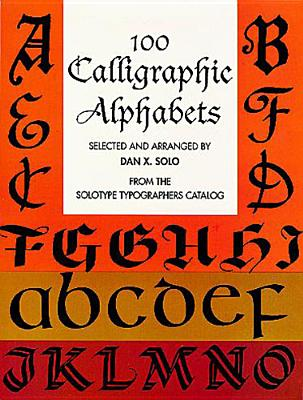 Image for 100 Calligraphic Alphabets (Dover Pictorial Archive Series)
