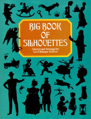 Image for Big Book of Silhouettes (Dover Pictorial Archive)