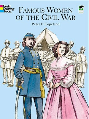 Image for Famous Women of the Civil War Coloring Book (Dover History Coloring Book)