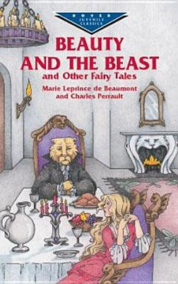 Image for Beauty and the Beast and Other Fairy Tales (Dover Children's Evergreen Classics)