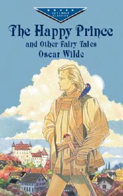 Image for The Happy Prince and Other Fairy Tales (Dover Children's Evergreen Classics)