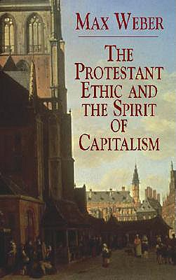 Image for PROTESTANT ETHIC AND THE SPIRIT OF CAPITALISM