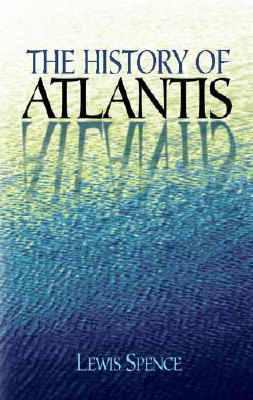 The History of Atlantis (Dover Occult), Spence, Lewis