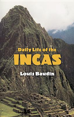 Image for Daily Life of the Incas