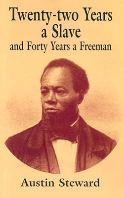 Image for Twenty-two Years a Slave and Forty Years a Freeman
