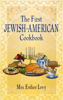 Image for The First Jewish-American Cookbook